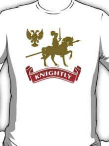 Knight Knightly T-Shirt