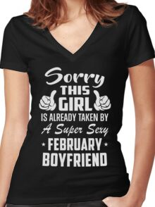 This Girl Is Taken By A Sexy February Boyfriend Women's Fitted V-Neck T-Shirt
