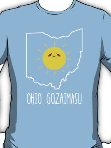 Ohio Gozaimasu T-Shirt