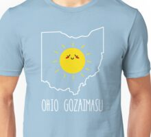 Ohio Gozaimasu Unisex T-Shirt