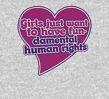 Girls just wanna have fundamental human rights  Womens Fitted T-Shirt