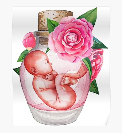 Watercolor fetus in the glass bottle with floral decorations Poster