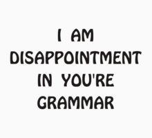 Disappointment Grammar T-Shirt