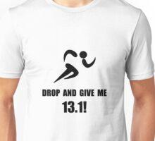 Drop Give Marathon Unisex T-Shirt
