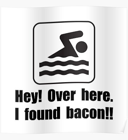 Found Bacon Poster