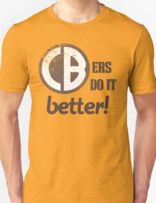CBers Do It Better! T-Shirt