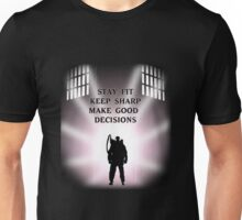 Stay Fit, Keep Sharp, Make Good Decisions Unisex T-Shirt