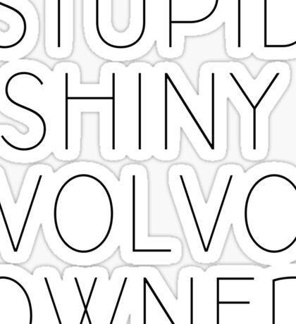 Edward, the volvo owner Sticker