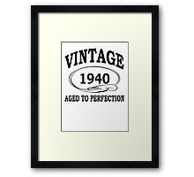 Vintage Aged To Perfection Framed Print