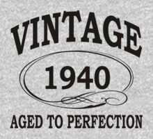Vintage Aged To Perfection by johnlincoln2557