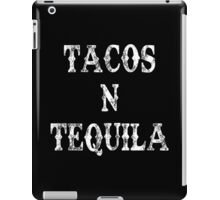 TACOS N TEQUILA iPad Case/Skin