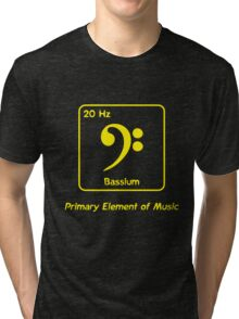 Bassium -- Primary Element of Music Tri-blend T-Shirt