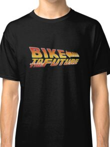 Bike To The Future Classic T-Shirt