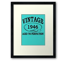 Vintage 1946 Aged To Perfection Framed Print