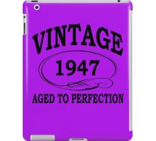 Vintage 1947 Aged To Perfection iPad Case/Skin