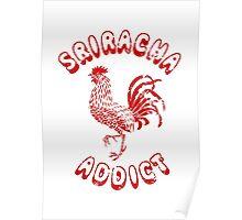 Sriracha Addict Vintage Poster