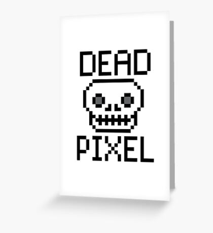 Dead Pixel Greeting Card