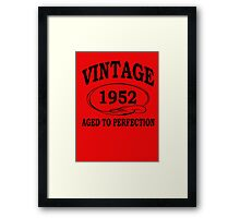 Vintage 1952 Aged To Perfection Framed Print