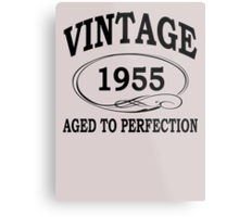 Vintage 1955 Aged To Perfection Metal Print
