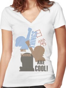 Things we think are Cool Shirt! Women's Fitted V-Neck T-Shirt