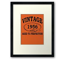 Vintage 1956 Aged To Perfection Framed Print