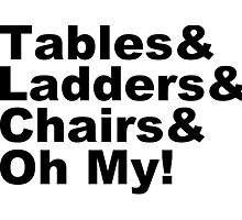 Wrestling - Tables & Ladders & Chairs, OH MY! Photographic Print
