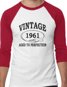 Vintage 1961 Aged To Perfection Men's Baseball ¾ T-Shirt