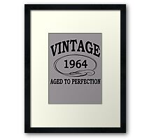 Vintage 1964 Aged To Perfection Framed Print