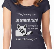 Pussycat Roars (marchlikeagirl) Women's Fitted Scoop T-Shirt
