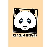 DON'T BLAME THE PANDA Photographic Print