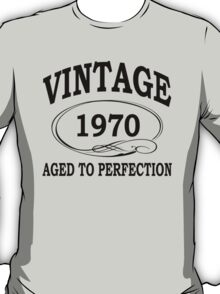 Vintage 1970 Aged To Perfection T-Shirt