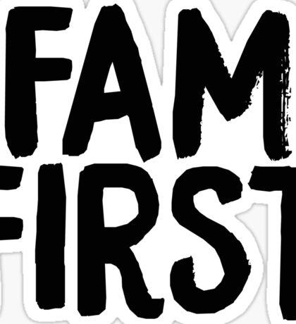fam first Sticker