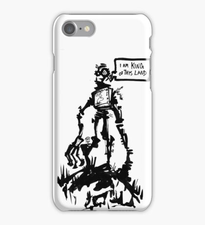 I am King of This Land iPhone Case/Skin