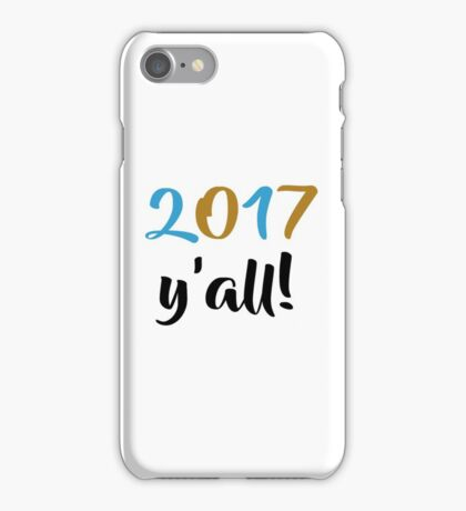 2017 Y'all  iPhone Case/Skin