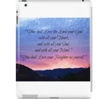 You Shall Love the Lord  iPad Case/Skin