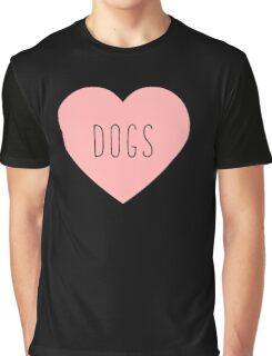 I Love Dogs Heart | Dog  Graphic T-Shirt