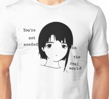 Lain you're not needed in the real world sketch Unisex T-Shirt