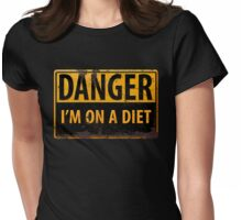 Funny - DANGER, I'm On a Diet! Distressed Metal Rust Warning Sign - Yellow Black Womens Fitted T-Shirt