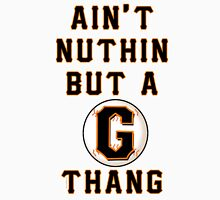 AIN'T NUTHIN BUT A G THANG Men's Baseball ¾ T-Shirt