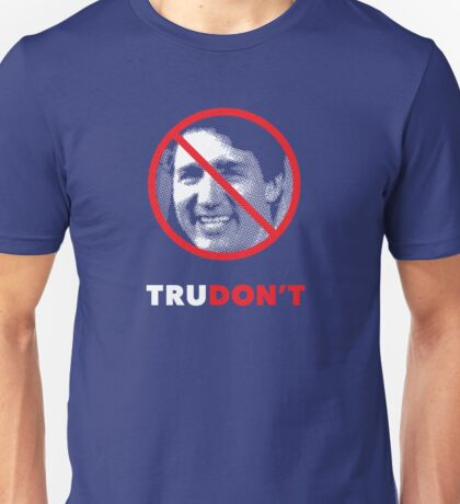 Justin Trudon't Unisex T-Shirt