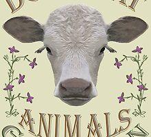 DON'T EAT ANIMALS - GO VEGAN by fuxart