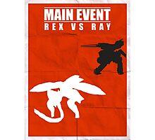 Rex Vs Ray Photographic Print