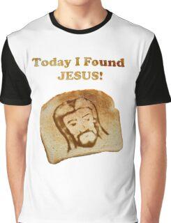 Today I Found Jesus Graphic T-Shirt