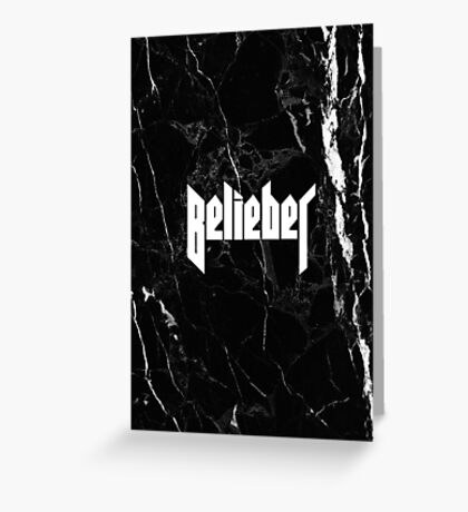 Belieber - Black & White Marble Greeting Card