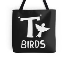 T-Birds Tote Bag