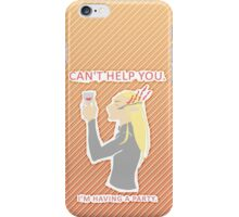 You Dwarves can't Party with Me! iPhone Case/Skin