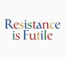 Resistance is Futile by Richard Heath