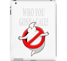 GHOST, WHO YOU GONNA CALL? LOGO iPad Case/Skin