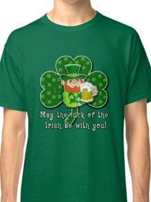 Luck O'the Irish ST PATRICKS DAY Classic T-Shirt