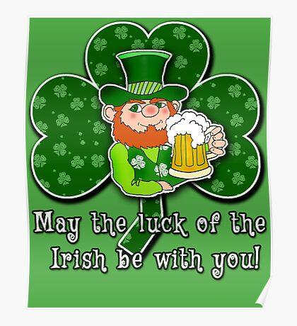 Luck O'the Irish ST PATRICKS DAY Poster